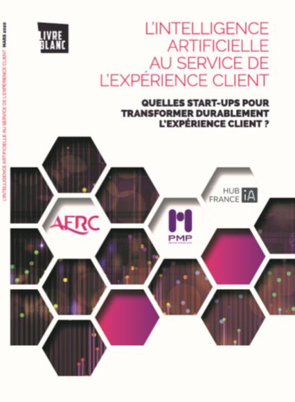 """Livre Blanc """"Quelles start-ups pour transformer durablement l'Expérience Client ?"""""""